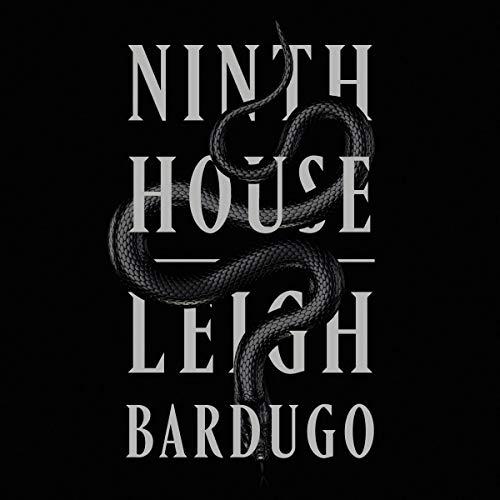 Audio:  Ninth House by Leigh Bardugo @LBardugo @LaurenFortgang #MichaelDavidAxtell  @MacmillanAudio #LoveAudiobooks