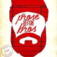 Prose before Bros by Cathy Yardley @cathyyardley @SmartyPantsRom @jennw23