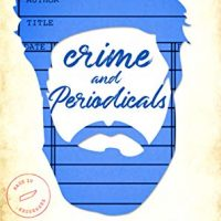 Crime and Periodicals by Nora Everly @NoraEverly @SmartyPantsRom @jennw23