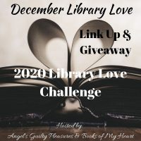 December 2020 Library Love Challenge Link Up & Giveaway #LibraryLoveChallenge @angels_gp @BooksofMyHeart