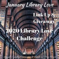 January 2020 Library Love Challenge Link Up & Giveaway #LibraryLoveChallenge @angels_gp @BooksofMyHeart