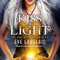 Audio: Kiss of Light by Eve Langlais @EveLanglais @AmyMelissaSays ‏@TantorAudio #LoveAudiobooks