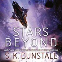 Stars Beyond by SK Dunstall @SKDunstall @AceRocBooks @BerkleyPub