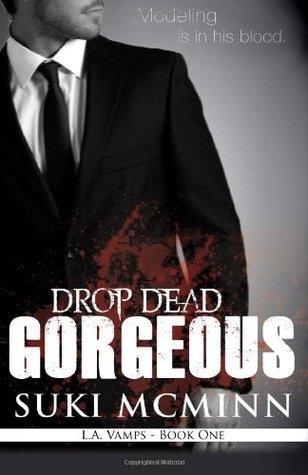 ICYMI: Drop Dead Gorgeous by Suki McMinn @SukiMcMinn  @JULIEYMANDKAC