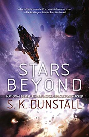 Stars Beyond by S.K. Dunstall