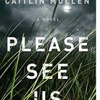 Please See Us by Caitlin Mullen @Caitlin_Mullen @GalleryBooks