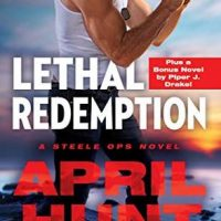 Lethal Redemption by April Hunt @AprilHuntBooks @readforeverpub @grandcentralpub