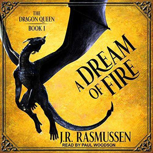 Audio: A Dream of Fire by JR Rasmussen #JRRasmussen @Paul_Woodson  @TantorAudio #LoveAudiobooks