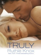 Truly by Ruthie Knox (also Robin York)