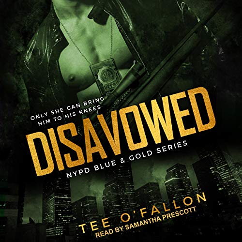 Audio:  Disavowed by Tee O'Fallon @TeeOFallon #SamanthaPrescott  @TantorAudio #LoveAudiobooks