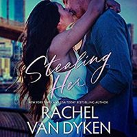 Audio:  Stealing Her by Rachel Van Dyken @RachVD @alexcendese @AKALucyRivers #BrillianceAudio #LoveAudiobooks