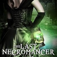 Thrifty Thursday –  The Last Necromancer by CJ Archer @CJ_Archer‏   #ThriftyThursday