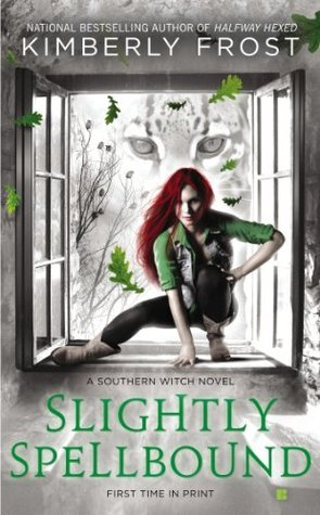 Sightly Spellbound by Kimberly Frost
