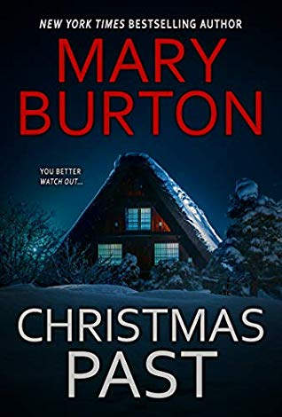 Christmas Past by Mary Burton @MaryBurtonBooks @Zebrabooks