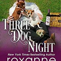 Three Dog Night by Roxanne St. Claire @roxannestclaire  ‏@InkSlingerPR