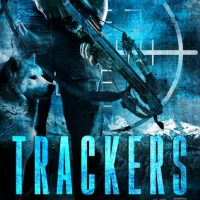Thrifty Thursday – Trackers by Nicholas Sansbury Smith @greatwaveink #KindleUnlimited‏   #ThriftyThursday