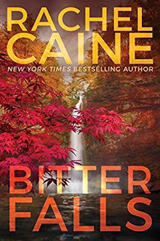 Bitter Falls by Rachel Caine