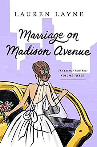 Marriage on Madison Avenue by Lauren Layne @_LaurenLayne ‏ @GalleryBooks