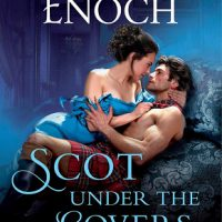 Scot Under the Covers by Suzanne Enoch @SuzieEnoch ‏@StMartinsPress @SMPRomance ‏
