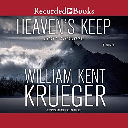 Audio: Heaven's Keep by William Kent Krueger @WmKentKrueger @recordedbooks  #LoveAudiobooks
