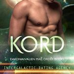 Kord (Dakonian Alien Mail Order Brides #5) by Cara Bristol