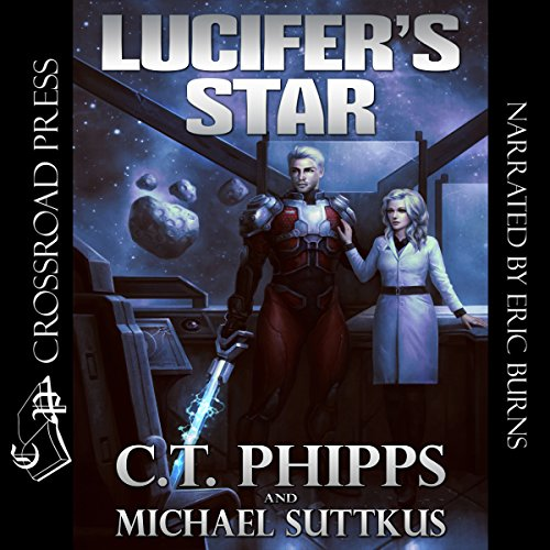 Audio: Lucifer's Star by C.T. Phipps and Michael Suttkus @Willowhugger @CrossroadPress