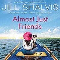 Audio: Almost Just Friends by Jill Shalvis @JillShalvis @ErinMallon  @HarperAudio #LOVEAUDIOBOOKS