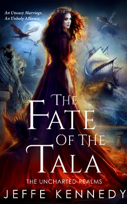 The Fate of the Tala by Jeffe Kennedy @jeffekennedy