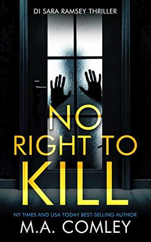 Thrifty Thursday –  No Right to Kill by M.A. Comley @melcom1  #ThriftyThursday #KindleUnlimited