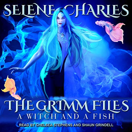 A Witch and a Fish by Selene Charles