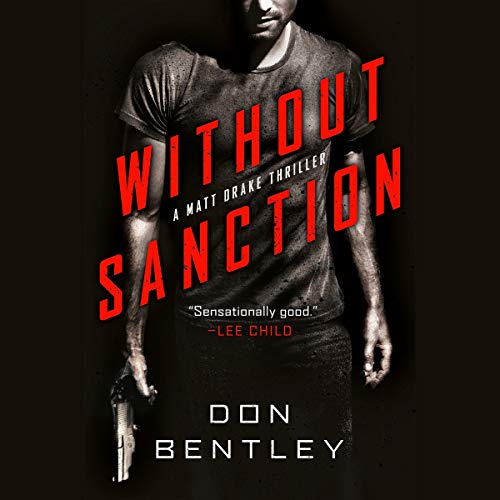Audio: Without Sanction by Don Bentley @bentleydonb @SourceLessons @PRHAudio #LoveAudiobooks