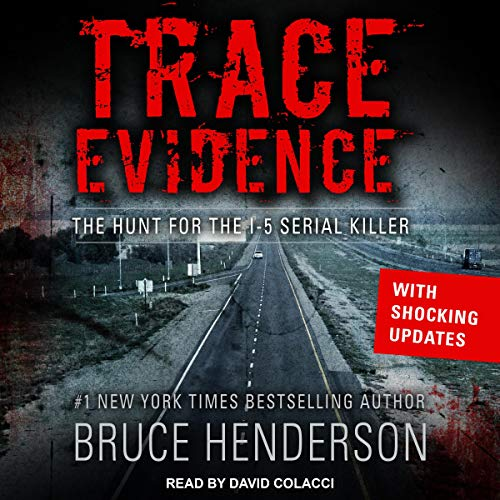Trace Evidence by Bruce Henderson