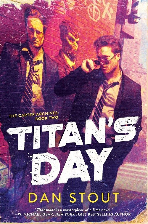 Titan's Day by Dan Stout @DanStout @AceRocBooks @dawbooks