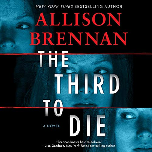The Third to Die by Allison Brennan