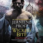 Wicked Bite (Night Rebel #2) by Jeaniene Frost read by Tavia Gilbert