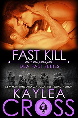Fast Kill by Kaylea Cross