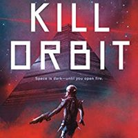 Kill Orbit by Joel Dane @crypilot @AceRocBooks