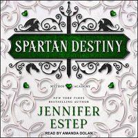 Audio: Spartan Destiny by Jennifer Estep @Jennifer_Estep #AmandaDolan @TantorAudio #LoveAudiobooks