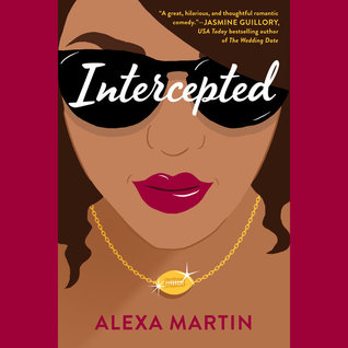 Audio:  Intercepted by Alexa Martin @AlexaMBooks @justjanuary @PRHAudio #LoveAudiobooks #thelandwherehighschoolneverends