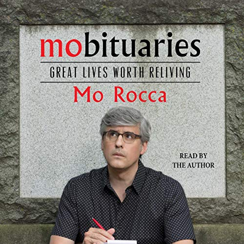 Audio: Mobituaries by Mo Rocca @MoRocca @SimonAudio #LoveMyLibrary #LoveAudiobooks