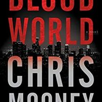 Blood World by Chris Mooney @cmooneybooks @BerkleyPub