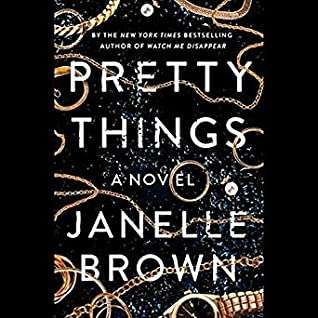Audio: Pretty Things by Janelle Brown @janelleb @justjuliawhelan @LaurenFortgang @hillatious @PRHAudio #LoveAudiobooks