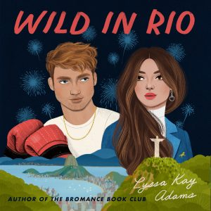 Audio: Wild in Rio by Lyssa Kay Adams @LyssaKayAdams    #BrillianceAudio #LoveAudiobooks