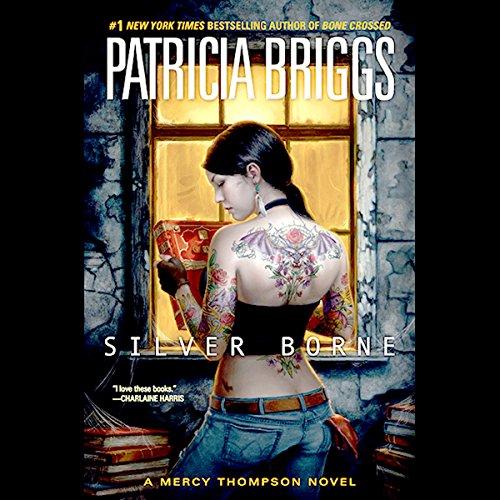 Read-along & Giveaway: Silver Borne by Patricia Briggs @Mercys_Garage @LoreleiKing @AceRocBooks @PRHAudio #LoveAudiobooks #Read-along #GIVEAWAY