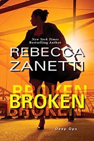 Broken by Rebecca Zanetti @RebeccaZanetti @ZebraPublishing 
