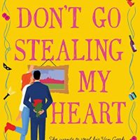 Don't Go Stealing My Heart by Kelly Siskind @KellySiskind  @InkSlingerPR