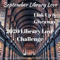 September 2020 Library Love Challenge Link Up & Giveaway #LibraryLoveChallenge @angels_gp @BooksofMyHeart