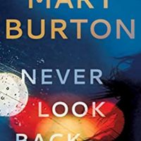 Never Look Back by Mary Burton @MaryBurtonBooks #MontlakeRomance