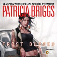 Read-along & Giveaway: Frost Burned by Patricia Briggs @Mercys_Garage @LoreleiKing @AceRocBooks @PRHAudio #LoveAudiobooks #Read-along #GIVEAWAY