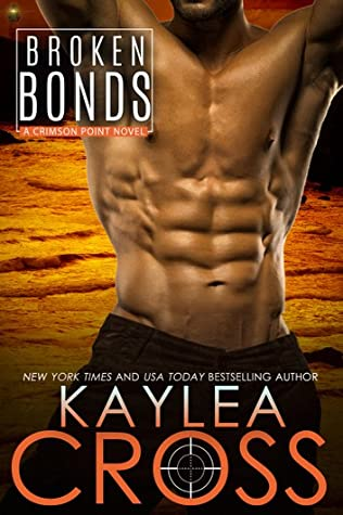 Broken Bonds by Kaylea Cross